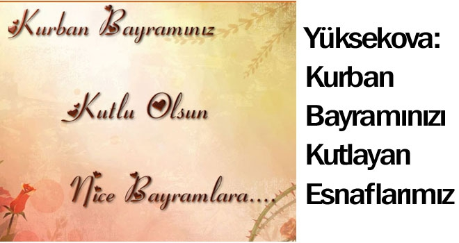 Yüksekova Kurban Bayramı Mesajları